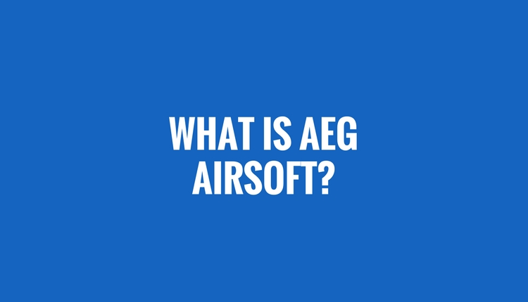 What Is AEG Airsoft